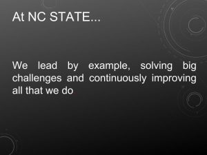 At NC State...We lead by example, solving big challenges and continuously improving all that we do.